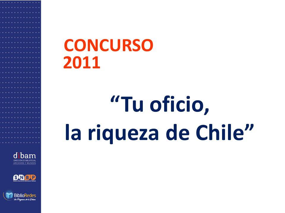 Tu oficio, la riqueza de Chile CONCURSO 2011