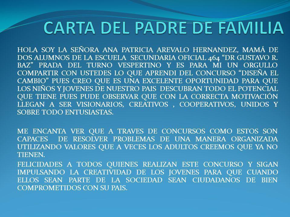 HOLA SOY LA SEÑORA ANA PATRICIA AREVALO HERNANDEZ, MAMÁ DE DOS ALUMNOS DE LA ESCUELA SECUNDARIA OFICIAL 464 DR GUSTAVO R. BAZ PRADA DEL TURNO VESPERTI