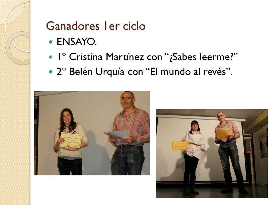 Ganadores 2º Ciclo. POESÍA. 1º Adrián Perales con Mil almas. 2º Natalia Macías con Aquellos ojos.