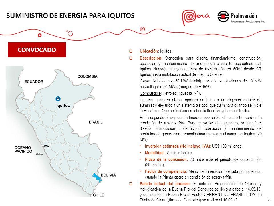 2 CONVOCADO Iquitos Ubicación: Iquitos. Descripción: Concesión para diseño, financiamiento, construcción, operación y mantenimiento de una nueva plant