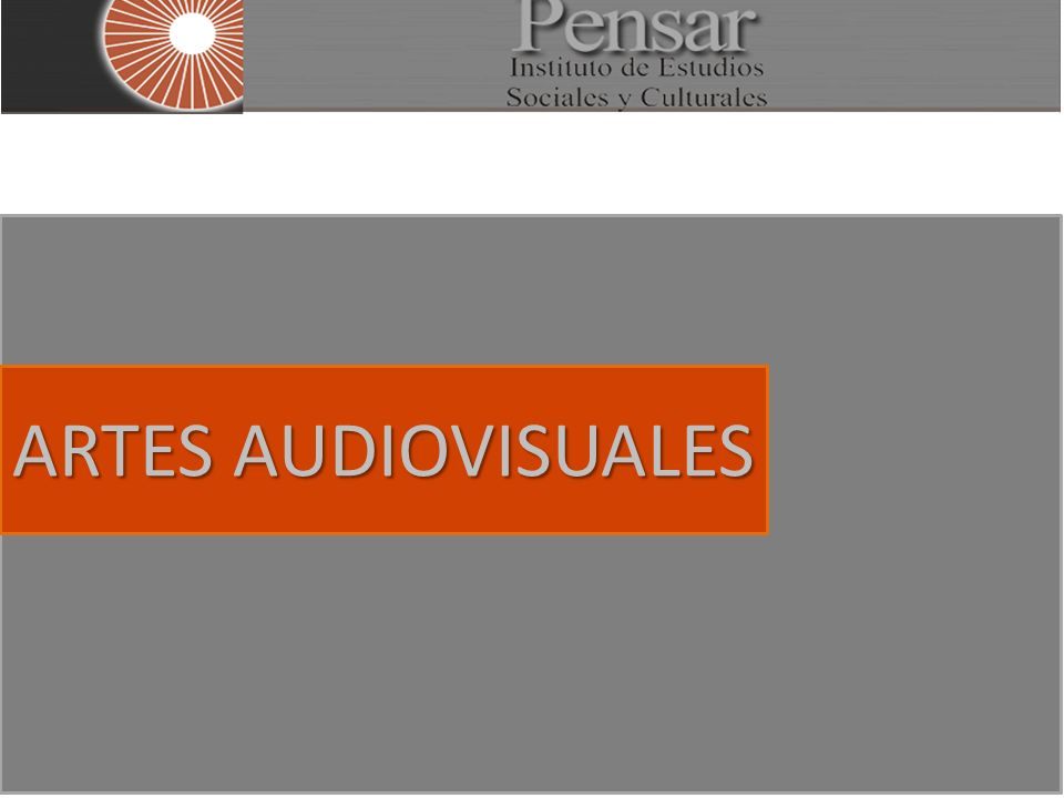 ARTES AUDIOVISUALES