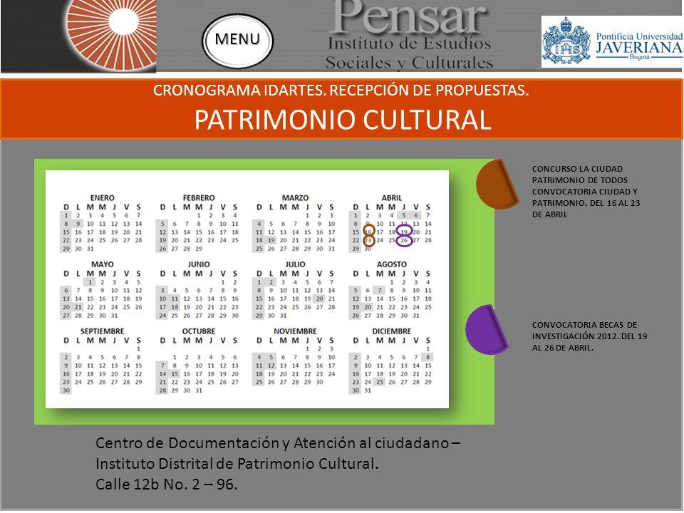 CRONOGRAMA IDARTES. RECEPCIÓN DE PROPUESTAS.