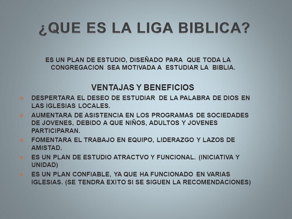 ES UN PLAN DE ESTUDIO, DISEÑADO PARA QUE TODA LA CONGREGACION SEA MOTIVADA A ESTUDIAR LA BIBLIA. VENTAJAS Y BENEFICIOS DESPERTARA EL DESEO DE ESTUDIAR