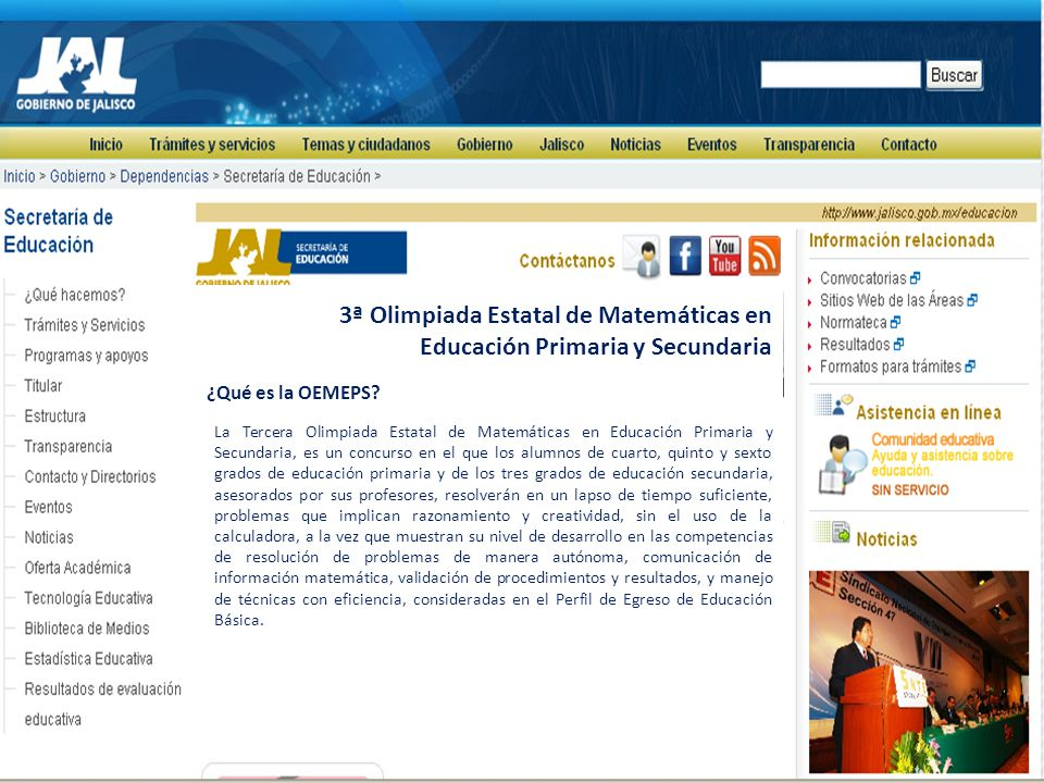 3ª Olimpiada Estatal de Matemáticas en Educación Primaria y Secundaria ¿Qué es la OEMEPS.