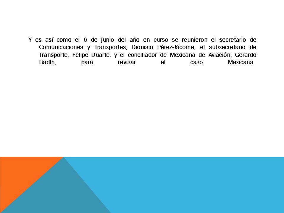 Y es así como el 6 de junio del año en curso se reunieron el secretario de Comunicaciones y Transportes, Dionisio Pérez-Jácome; el subsecretario de Tr