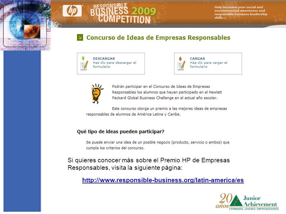 Si quieres conocer más sobre el Premio HP de Empresas Responsables, visita la siguiente página: http://www.responsible-business.org/latin-america/es