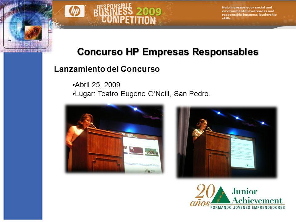 Concurso HP Empresas Responsables Lanzamiento del Concurso Abril 25, 2009 Lugar: Teatro Eugene ONeill, San Pedro.