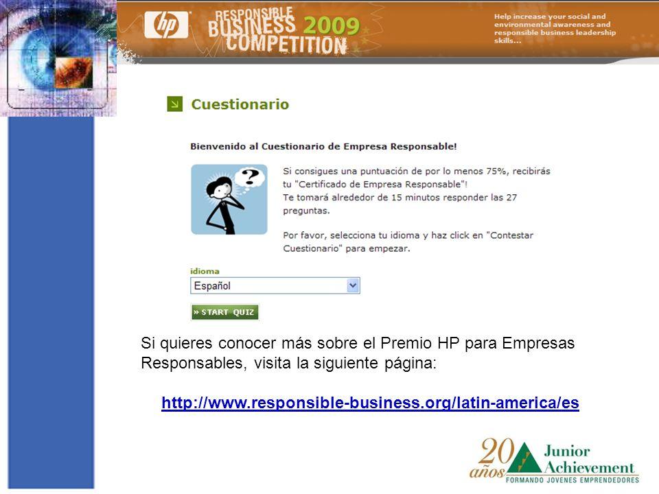 Si quieres conocer más sobre el Premio HP para Empresas Responsables, visita la siguiente página: http://www.responsible-business.org/latin-america/es