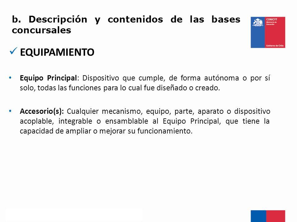 PROPÓSITO CENTRAL DE UN PROYECTO La adquisición de un Equipo Principal y, si corresponde, su(s) Accesorio(s).