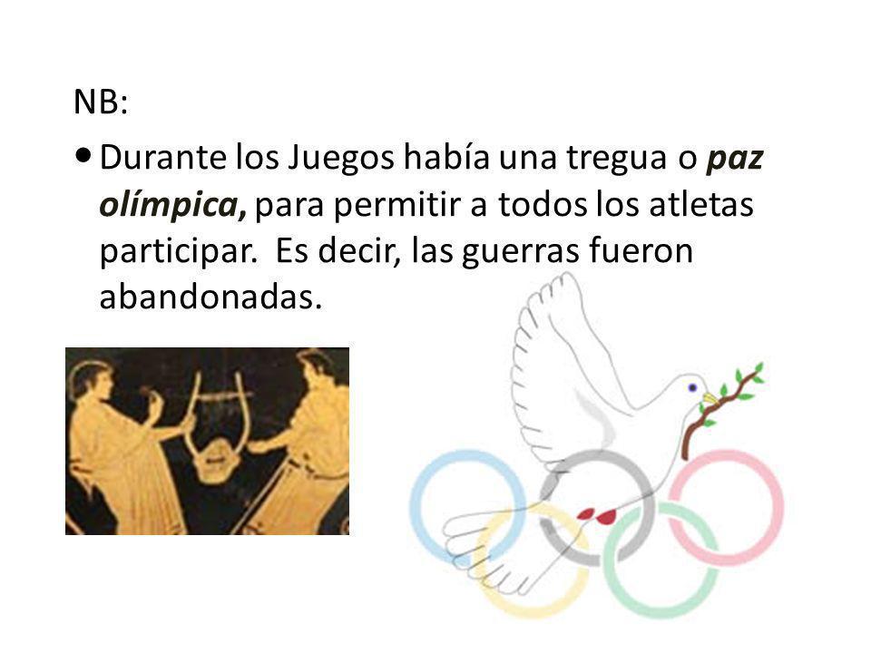 NB: Durante los Juegos había una tregua o paz olímpica, para permitir a todos los atletas participar. Es decir, las guerras fueron abandonadas.