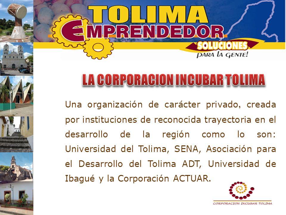 Una organización de carácter privado, creada por instituciones de reconocida trayectoria en el desarrollo de la región como lo son: Universidad del To