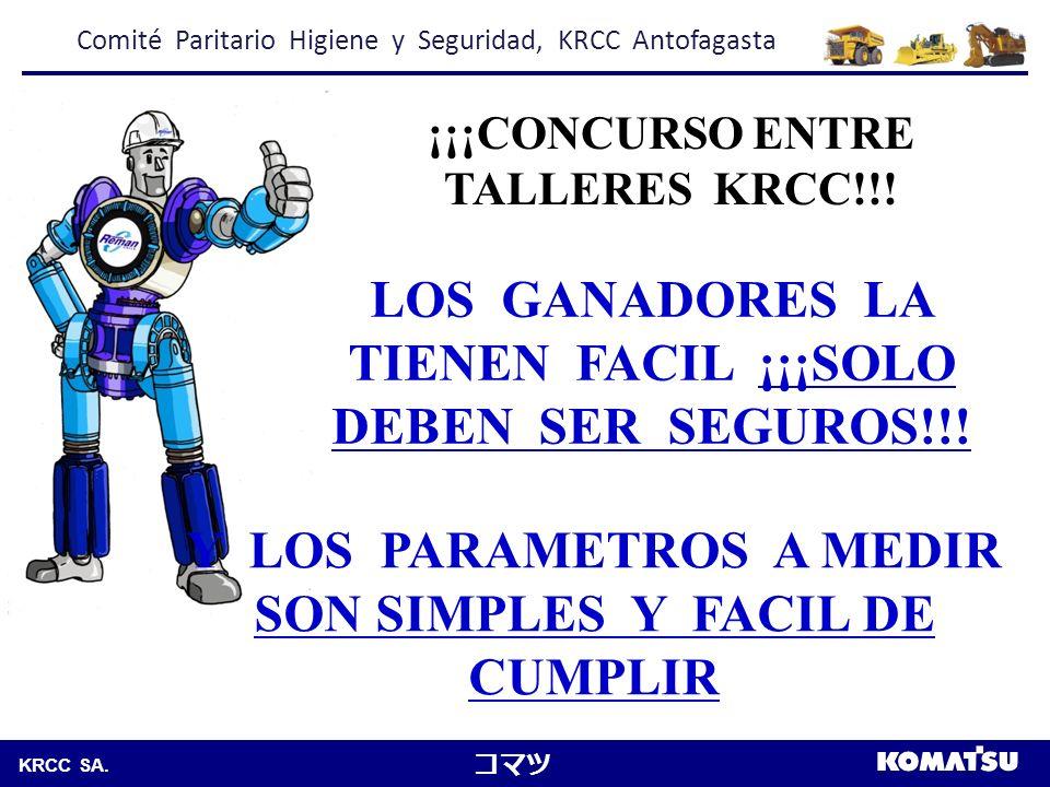 Komatsu Chile S.A.KRCC SA. 1.- CERO ACCIDENTES ¡¡¡CONCURSO ENTRE TALLERES KRCC!!.