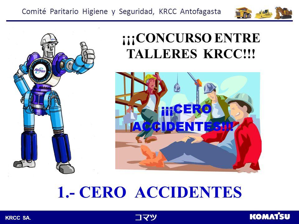 Komatsu Chile S.A.KRCC SA. 2.- REPORTA Y PRIORIZA LAS ACCIONES ¡¡¡CONCURSO ENTRE TALLERES KRCC!!.