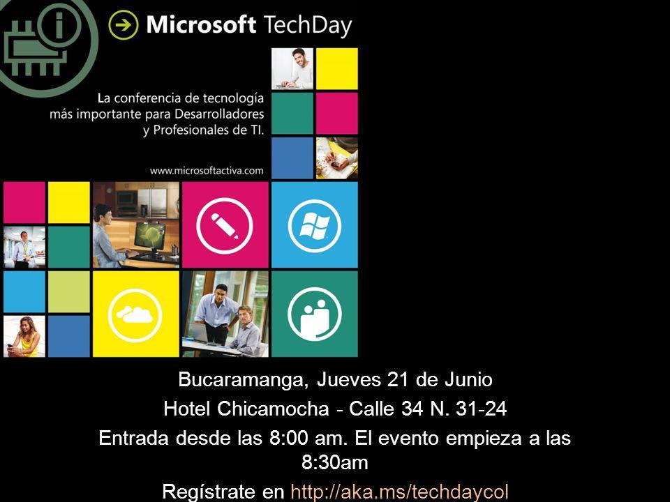 Bucaramanga, Jueves 21 de Junio Hotel Chicamocha - Calle 34 N. 31-24 Entrada desde las 8:00 am. El evento empieza a las 8:30am Regístrate en http://ak
