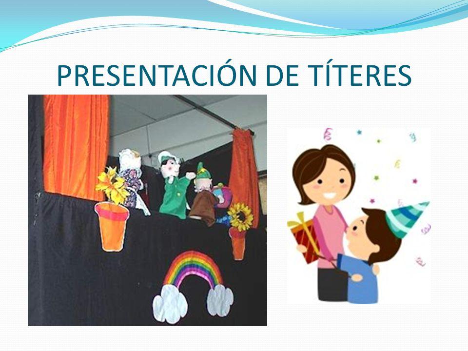 PRESENTACIÓN DE TÍTERES