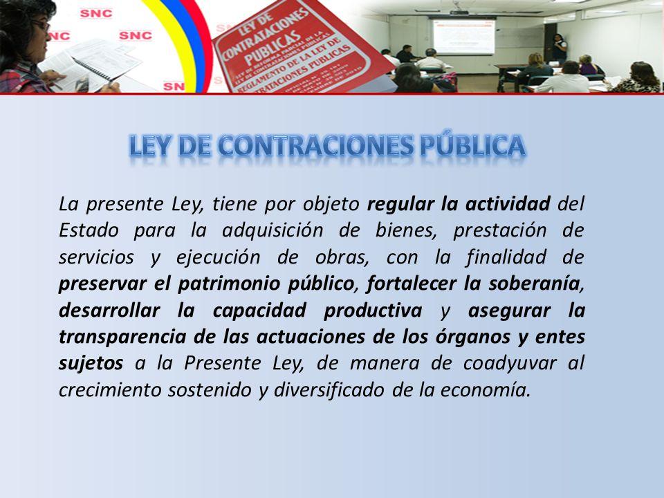 1.Los órganos y entes del Poder Público Nacional, Estadal, Municipal, Central y Descentralizado.