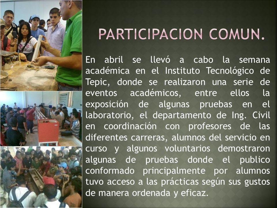 En abril se llevó a cabo la semana académica en el Instituto Tecnológico de Tepic, donde se realizaron una serie de eventos académicos, entre ellos la exposición de algunas pruebas en el laboratorio, el departamento de Ing.