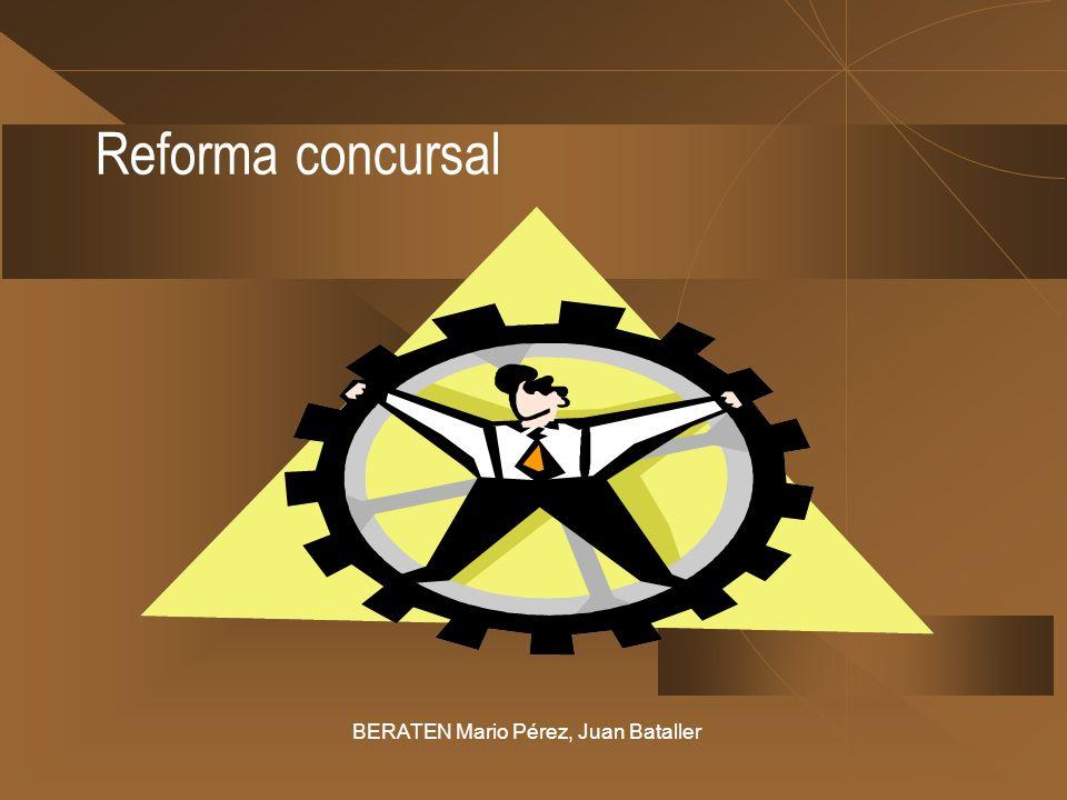 Reforma concursal BERATEN Mario Pérez, Juan Bataller