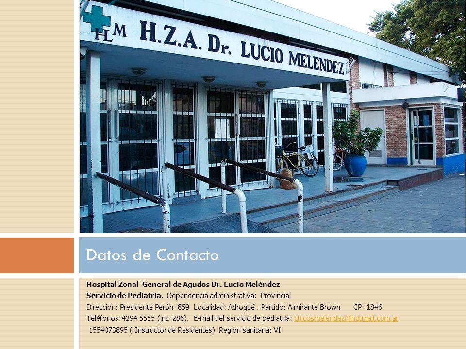 Plantel Profesional Servicio de Pediatría H.Z.G.A Lucio Meléndez Director: Dr.