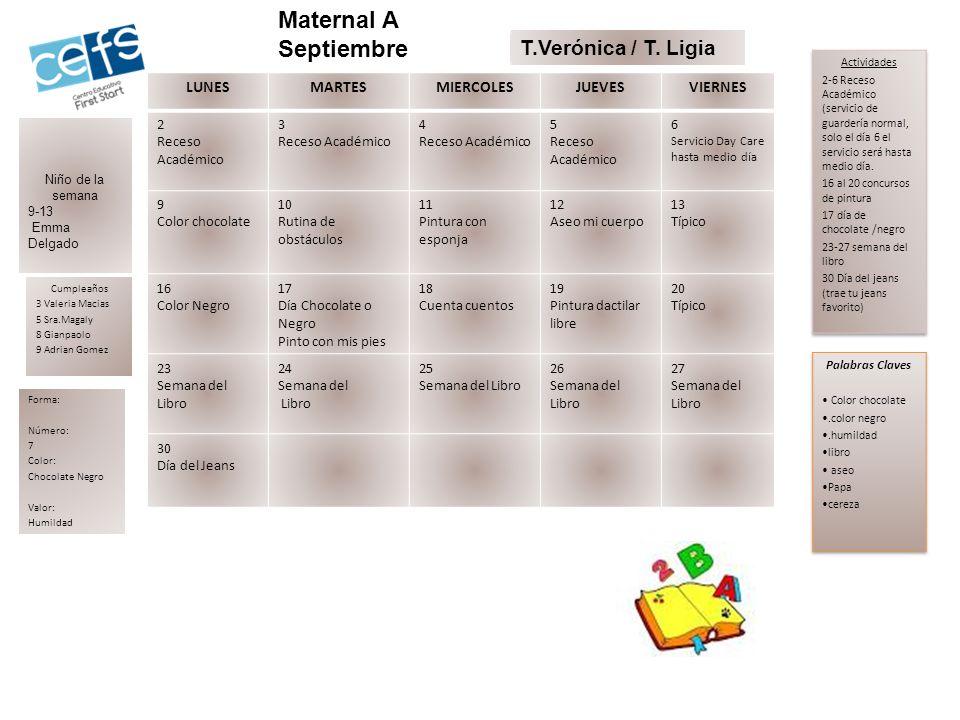 LunesMartesMiércolesJuevesViernes 23.4.5.6.Servicio Day Care hasta medio día 9.