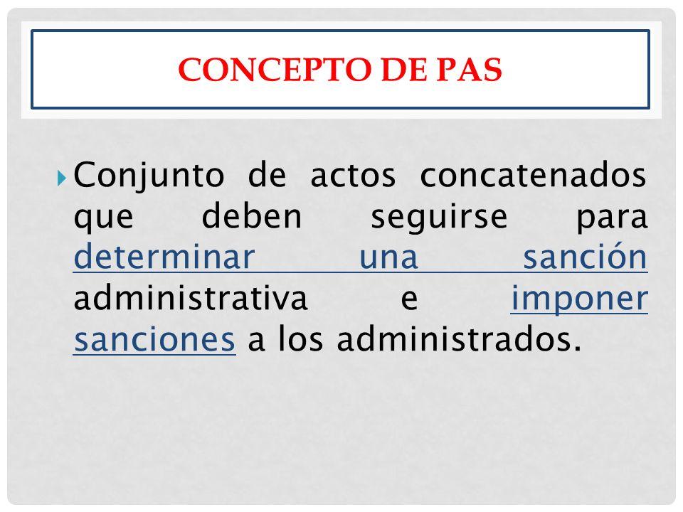 OBJETO DEL PAS Dotar de un régimen legal especifico que torne uniforme el ejercicio de la potestad sancionadora.