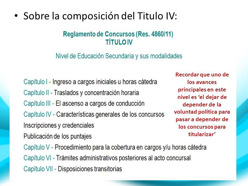 Sobre la composición del Titulo IV: Recordar que uno de los avances principales en este nivel es el dejar de depender de la voluntad política para pas