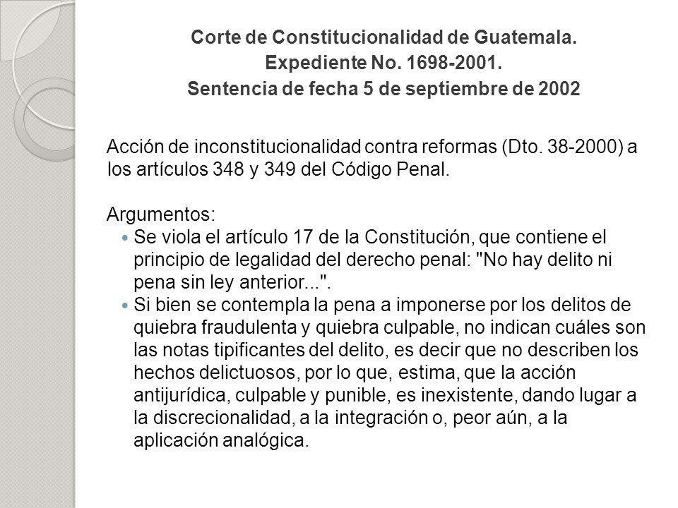 Corte de Constitucionalidad de Guatemala. Expediente No. 1698-2001. Sentencia de fecha 5 de septiembre de 2002 Acción de inconstitucionalidad contra r
