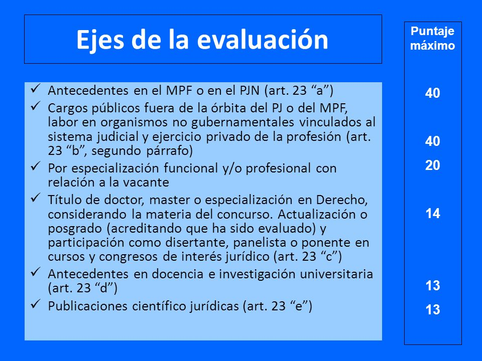 Ejes de la evaluación Antecedentes en el MPF o en el PJN (art.