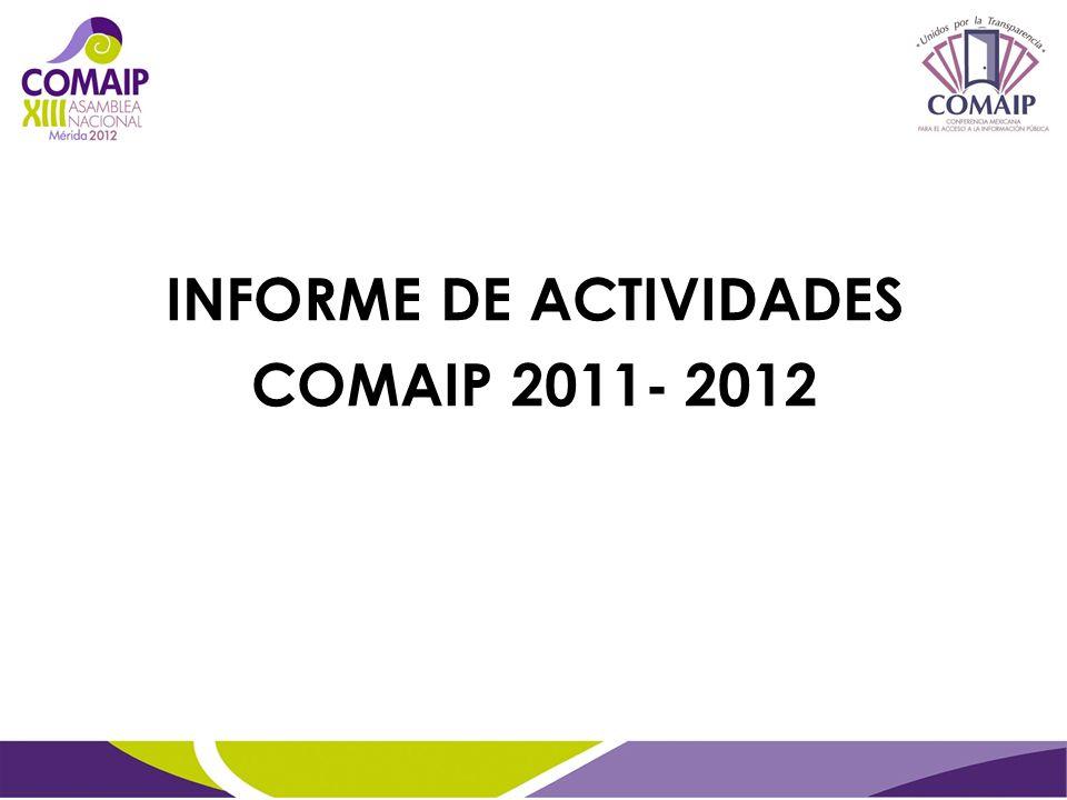 INFORME DE ACTIVIDADES COMAIP 2011- 2012