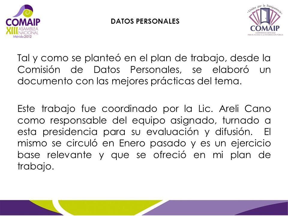 Tal y como se planteó en el plan de trabajo, desde la Comisión de Datos Personales, se elaboró un documento con las mejores prácticas del tema.
