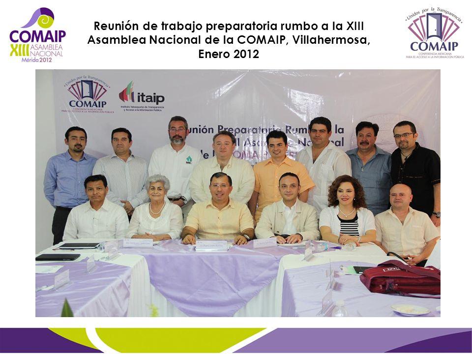 Reunión de trabajo preparatoria rumbo a la XIII Asamblea Nacional de la COMAIP, Villahermosa, Enero 2012