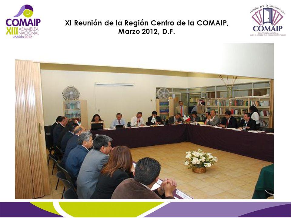 XI Reunión de la Región Centro de la COMAIP, Marzo 2012, D.F.