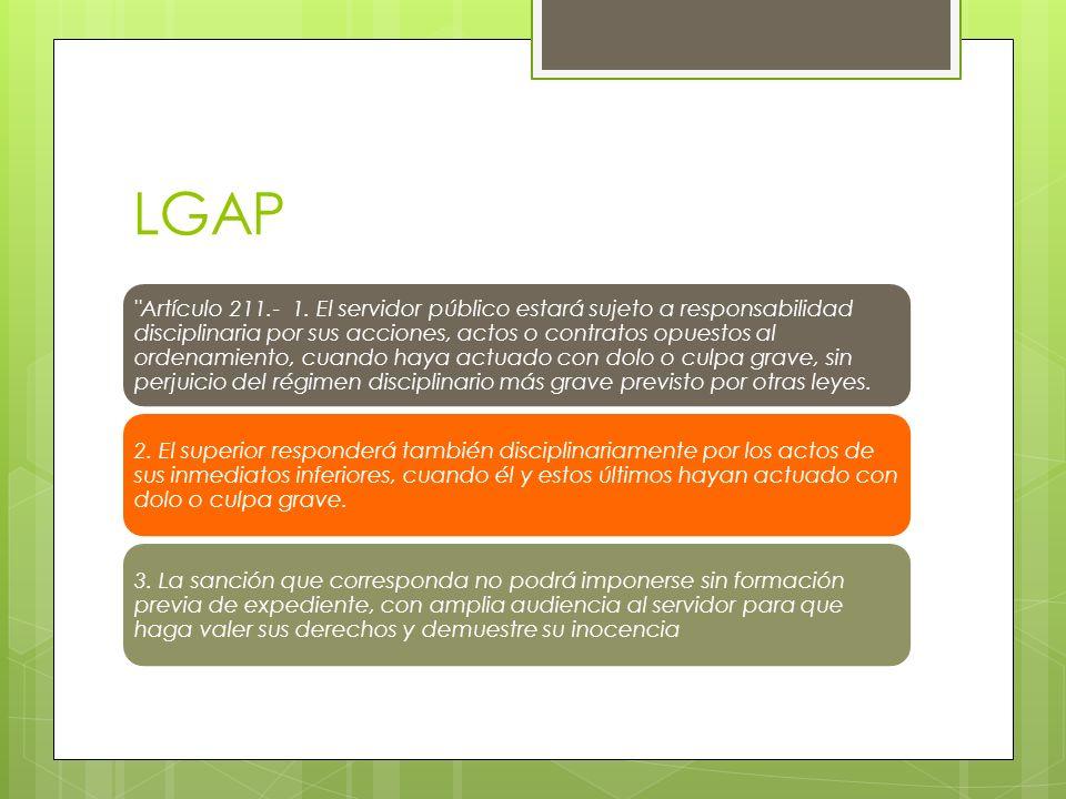 LGAP Artículo 211.- 1.