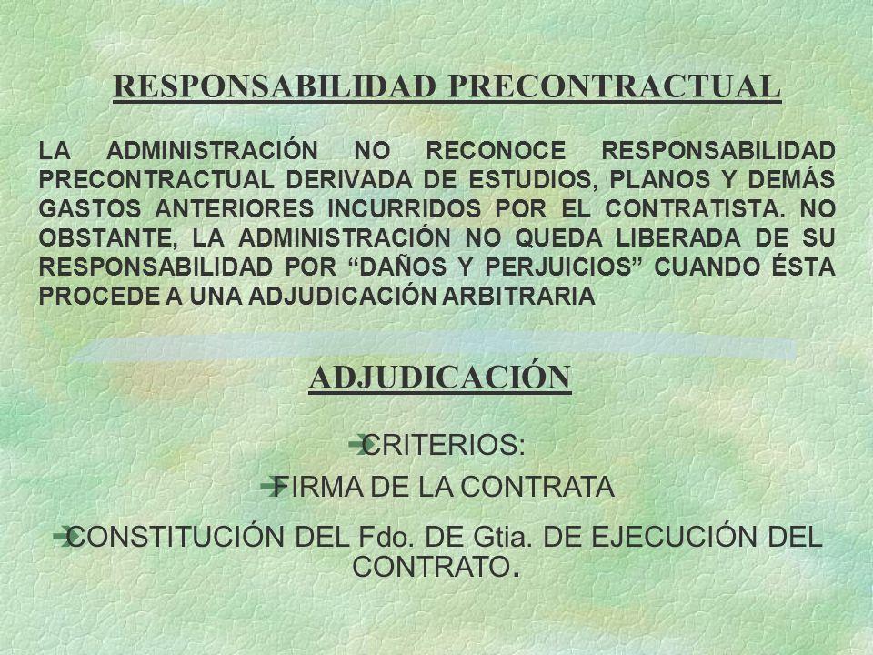 RESPONSABILIDAD PRECONTRACTUAL LA ADMINISTRACIÓN NO RECONOCE RESPONSABILIDAD PRECONTRACTUAL DERIVADA DE ESTUDIOS, PLANOS Y DEMÁS GASTOS ANTERIORES INC