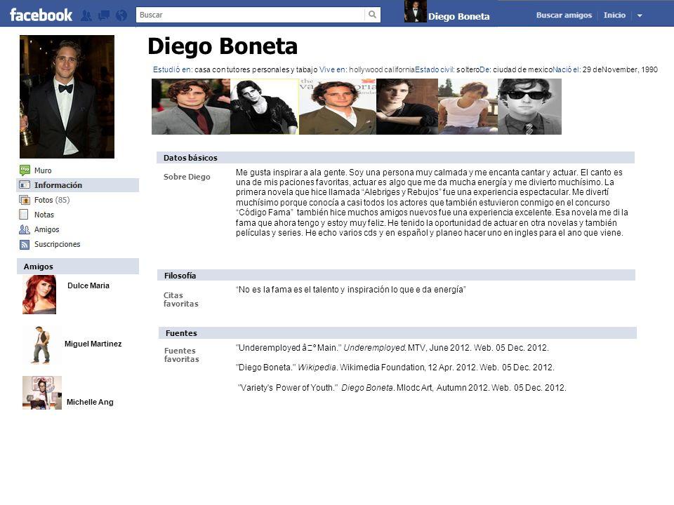 Dulce Maria Miguel Martinez Michelle Ang Diego Boneta Sobre Diego Me gusta inspirar a ala gente. Soy una persona muy calmada y me encanta cantar y act