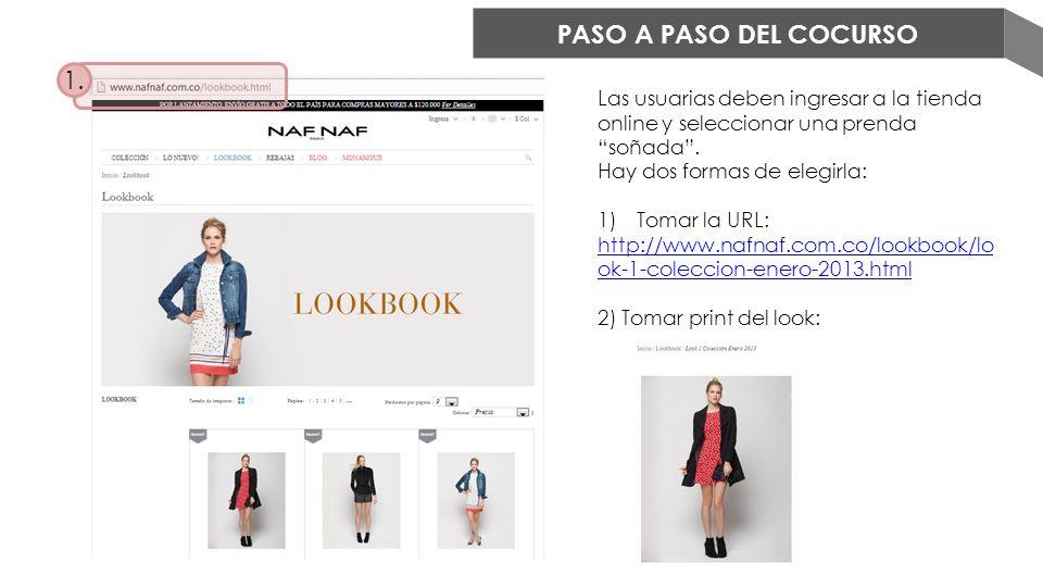 PASO A PASO DEL COCURSO Las usuarias deben ingresar a la tienda online y seleccionar una prenda soñada. Hay dos formas de elegirla: 1)Tomar la URL: ht