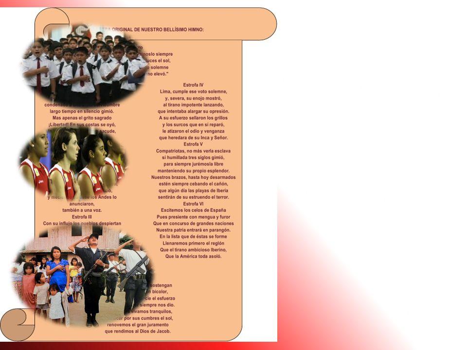 HIMNO NACIONAL Es la hermosa canción de nuestra patria. Estando SAN MARTIN en Lima convocó a un concurso a fin de dar al Perú su Himno Nacional. Resul