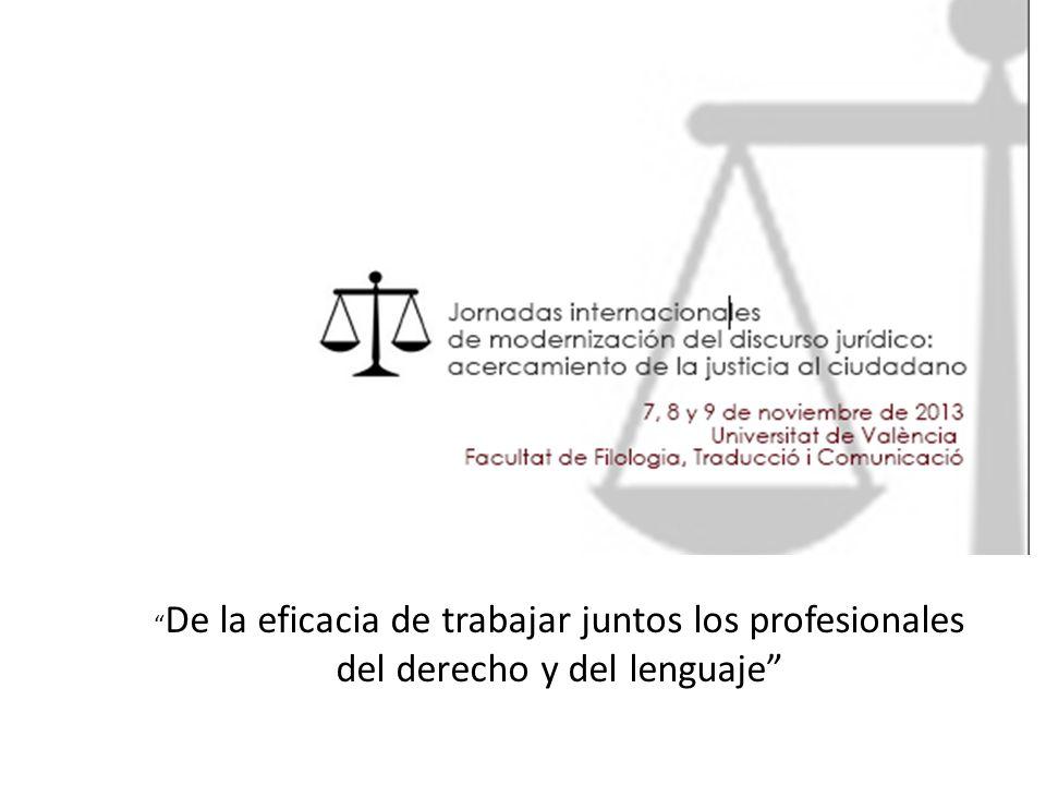 De la eficacia de trabajar juntos los profesionales del derecho y del lenguaje