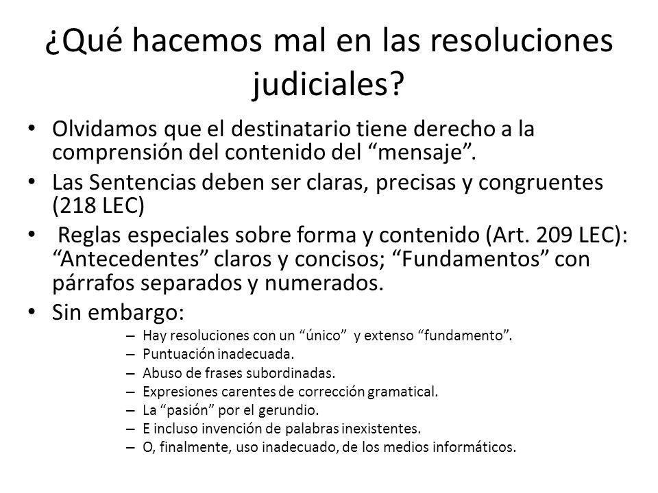¿Qué hacemos mal en las resoluciones judiciales.