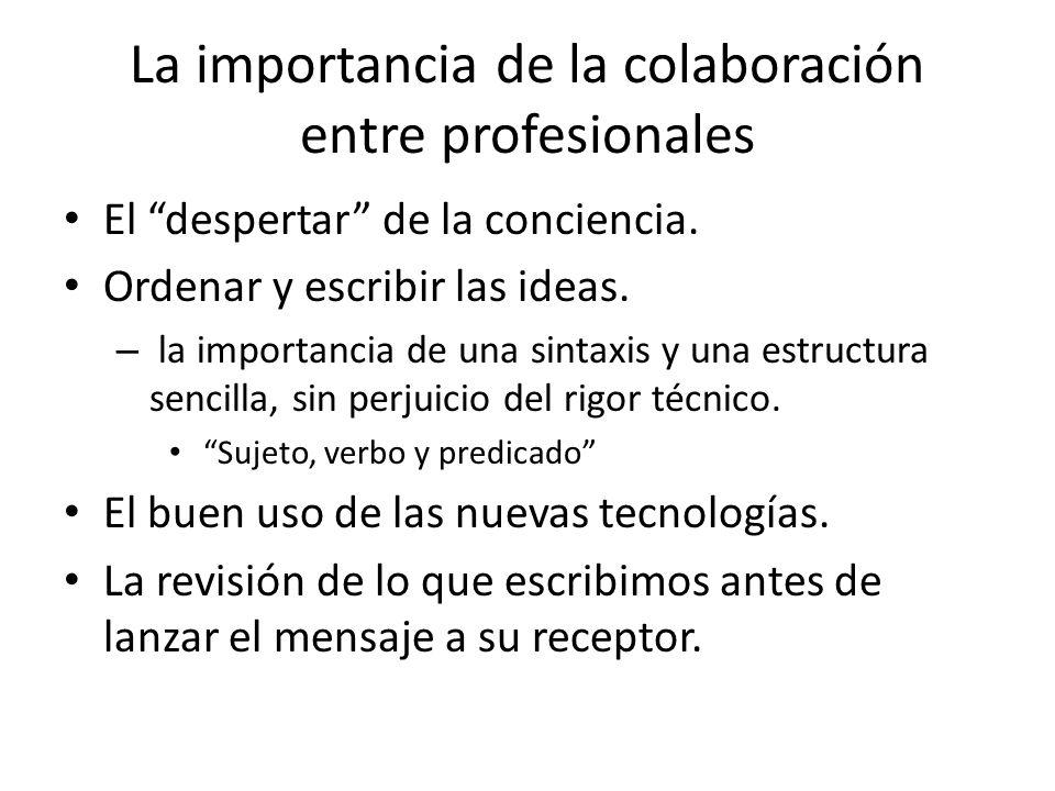 La importancia de la colaboración entre profesionales El despertar de la conciencia.
