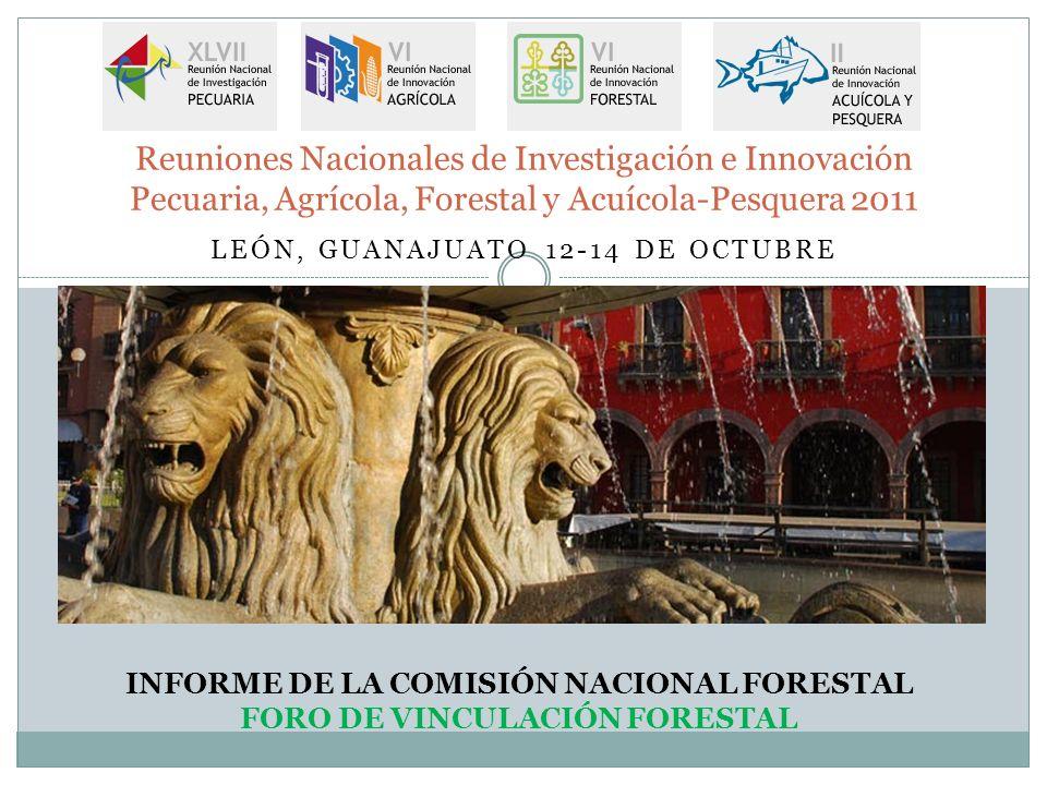 LEÓN, GUANAJUATO 12-14 DE OCTUBRE Reuniones Nacionales de Investigación e Innovación Pecuaria, Agrícola, Forestal y Acuícola-Pesquera 2011 INFORME DE