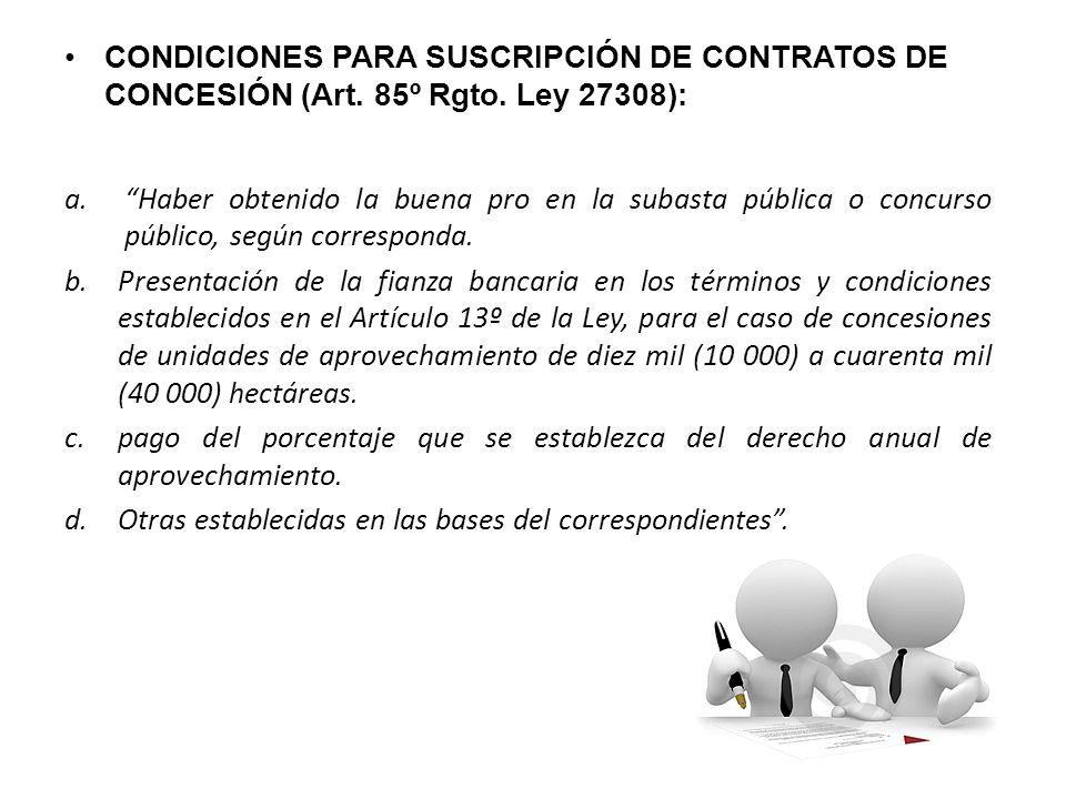 CONDICIONES PARA SUSCRIPCIÓN DE CONTRATOS DE CONCESIÓN (Art.