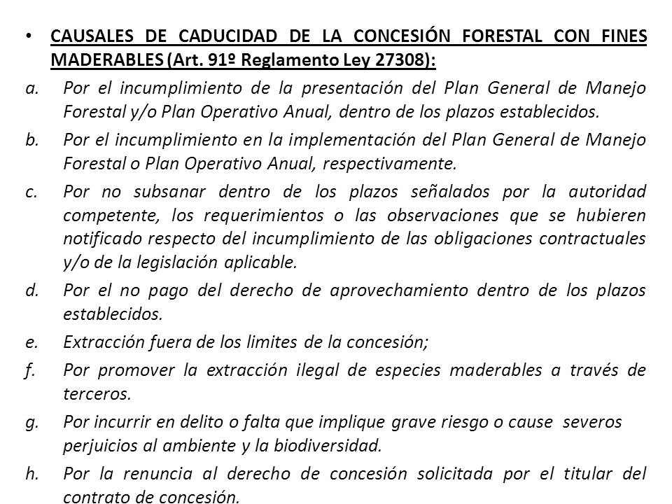 CAUSALES DE CADUCIDAD DE LA CONCESIÓN FORESTAL CON FINES MADERABLES (Art.