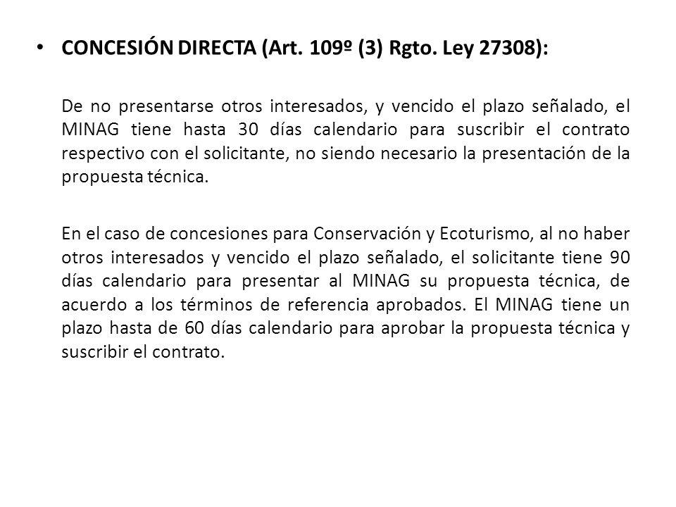 CONCESIÓN DIRECTA (Art.109º (3) Rgto.