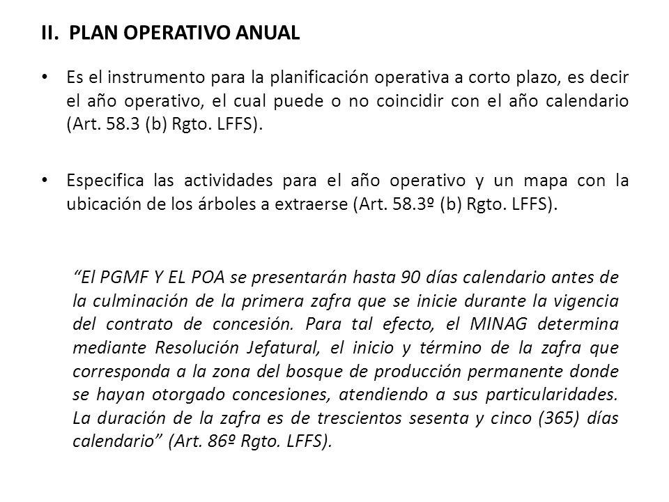 II. PLAN OPERATIVO ANUAL Es el instrumento para la planificación operativa a corto plazo, es decir el año operativo, el cual puede o no coincidir con