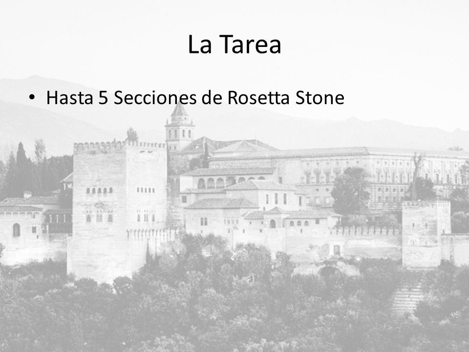 La Tarea Hasta 5 Secciones de Rosetta Stone