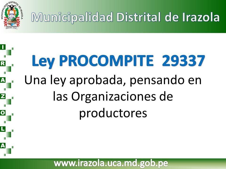 Una ley aprobada, pensando en las Organizaciones de productores