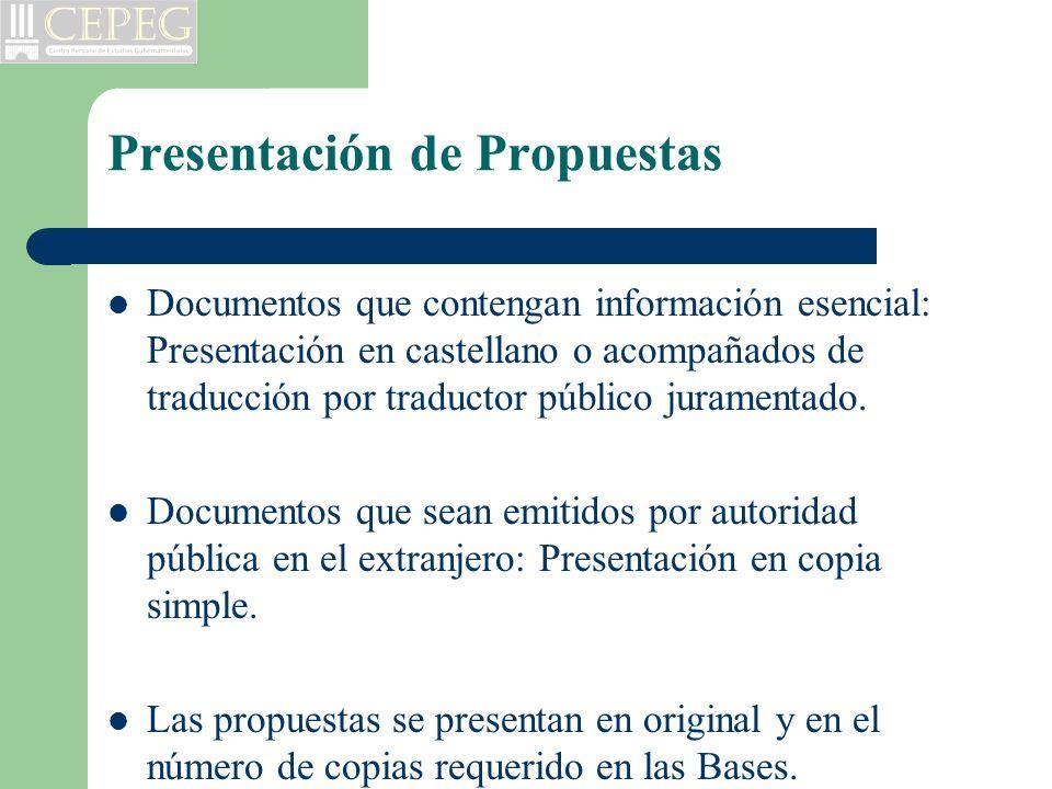 Presentación de Propuestas Documentos que contengan información esencial: Presentación en castellano o acompañados de traducción por traductor público