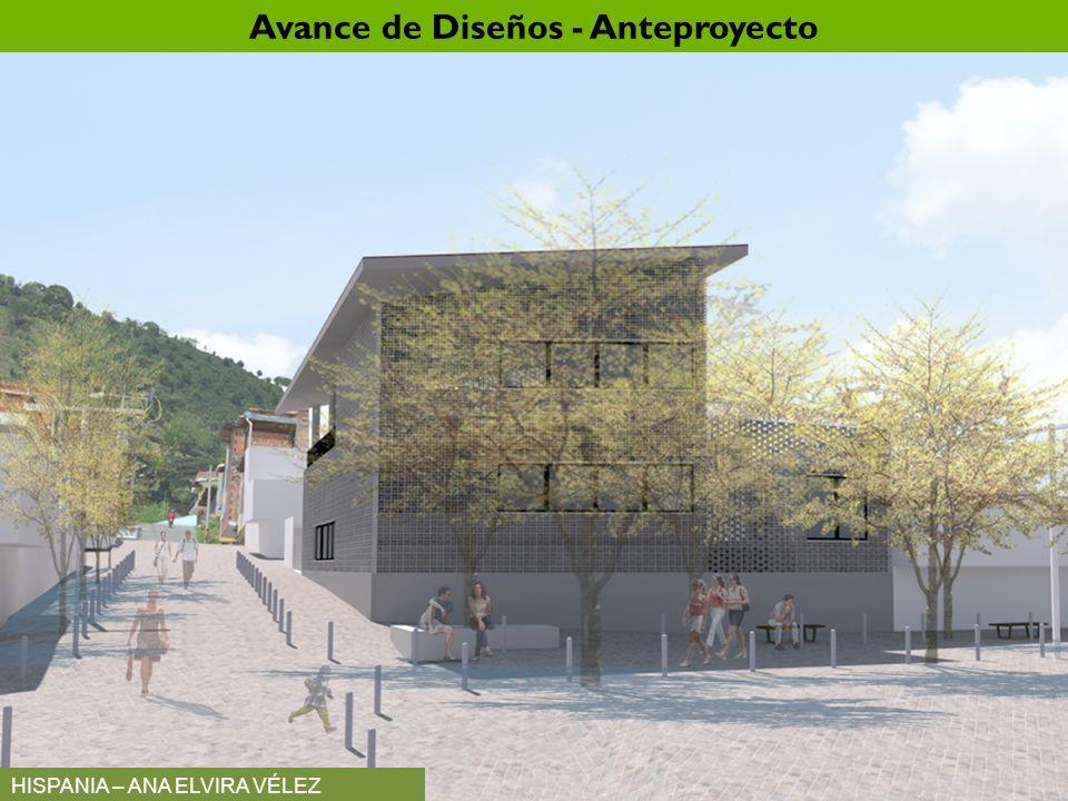 HISPANIA – ANA ELVIRA VÉLEZ Avance de Diseños - Anteproyecto