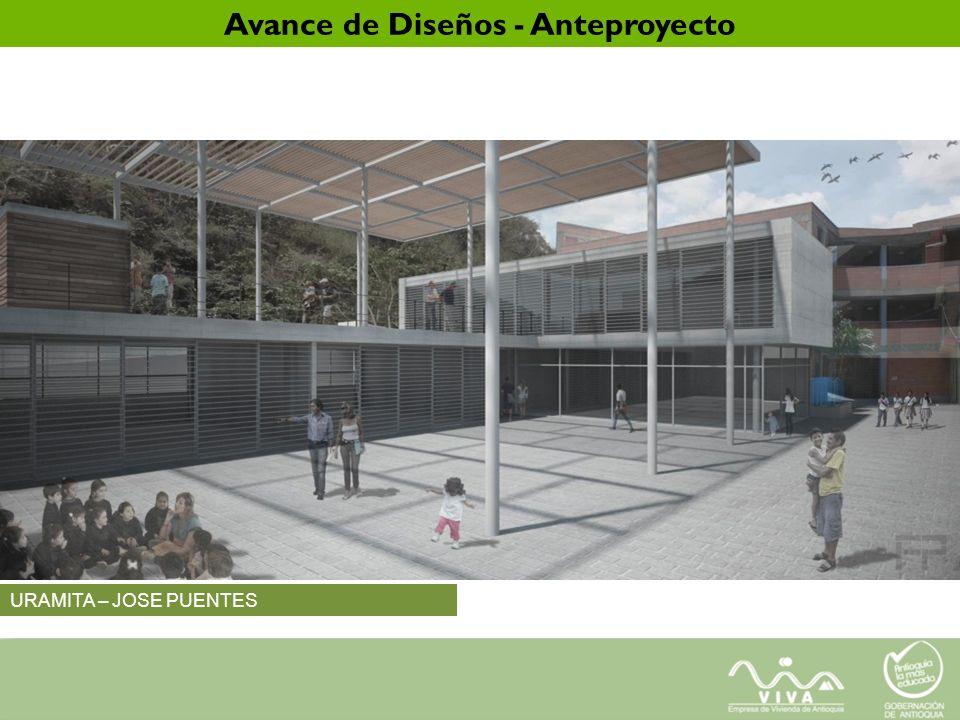 URAMITA – JOSE PUENTES Avance de Diseños - Anteproyecto